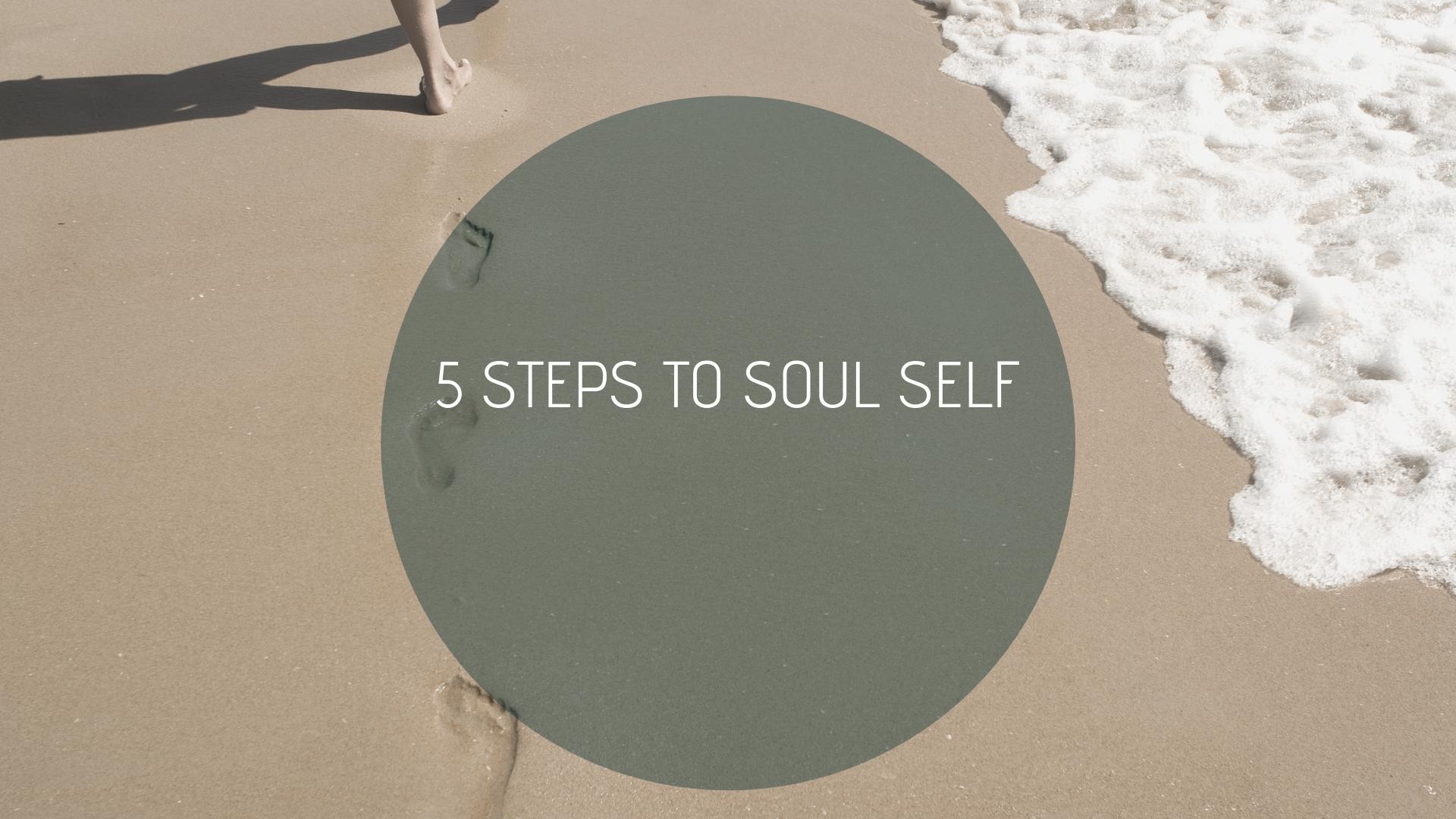 5 Steps To Soul Self, mentoring, spiritual mentoring