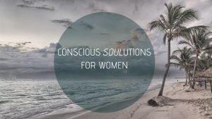 Conscious Soulutions for Women