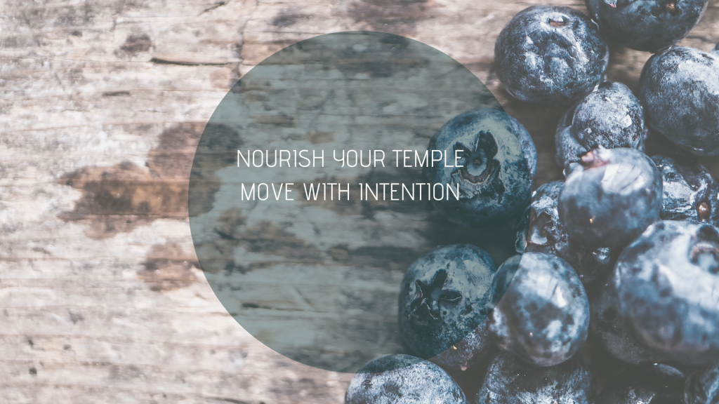 Nourish your temple move with intention